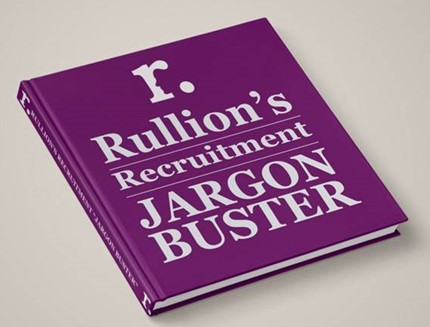 Rullion's Recruitment Jargon Buster